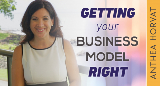 The Importance of Getting Your Business Model Right