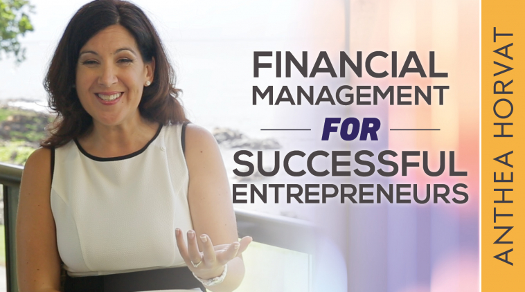 The Financial Management Disciplines of Successful Entrepreneurs