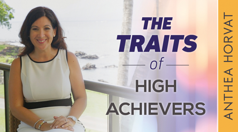 The Traits of High Achievers