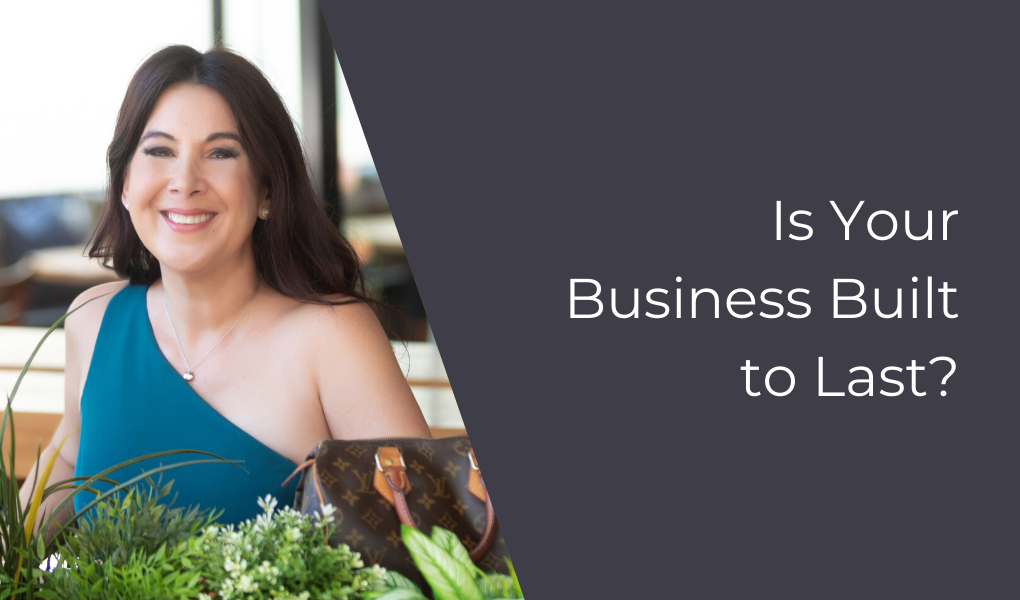 Is Your Business Built to Last?
