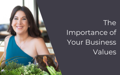 The Importance of Your Business Values