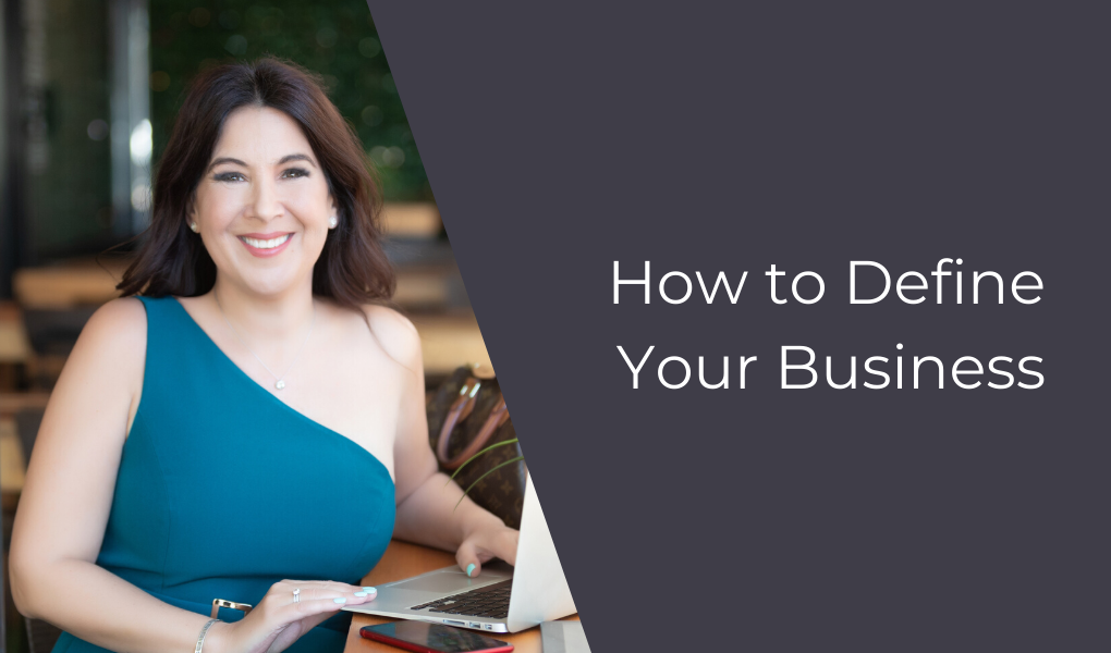 How to Define Your Business