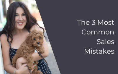 The 3 Most Common Sales Mistakes
