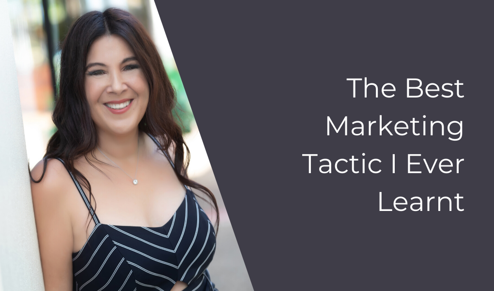 The Best Marketing Tactic I Ever Learnt