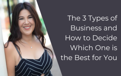 The 3 Types of Business and How to Decide Which One is the Best for You