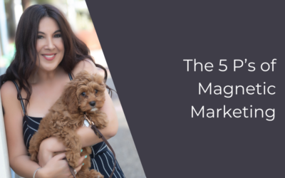 The 5 P's of Magnetic Marketing